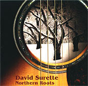 Northern Roots - David Surette