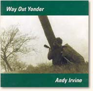 Way Out Yonder - Andy Irvine