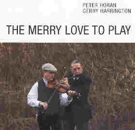 The Merry Love To Play - Peter Horan and Gerry Harrington