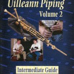 Art Of Uilleann Piping Volume 2 - DVD