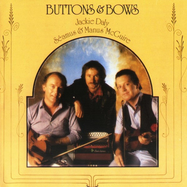Buttons & Bows - Jackie Daly, S. & M. McGuire