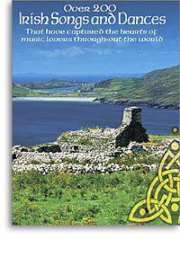 Over 200 Irish Songs and Dances - Paino & Voice
