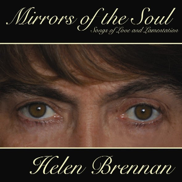 Mirrors of the Soul - Helen Brennan