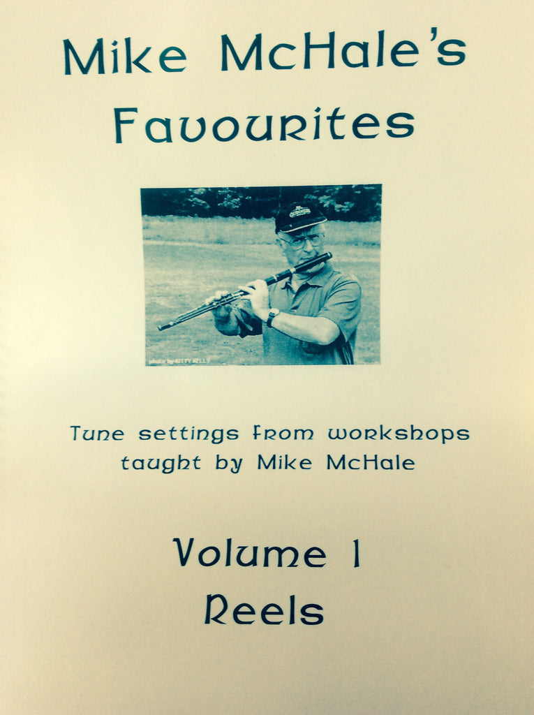 Mike McHale's Favourites - Volume 1   Reels
