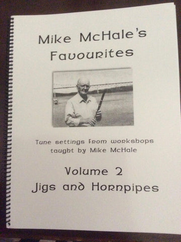 Mike McHale's Favourites - Volume 2 Jigs and Hornpipes