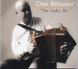 The Lark's Air - Dan Brouder