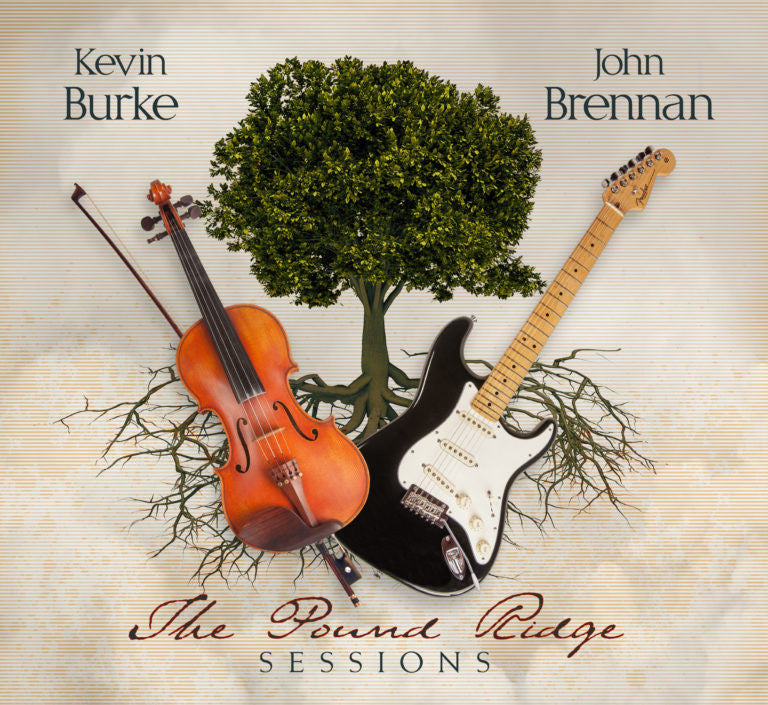 The Pound Ridge Sessions - Kevin Burke & John Brennan