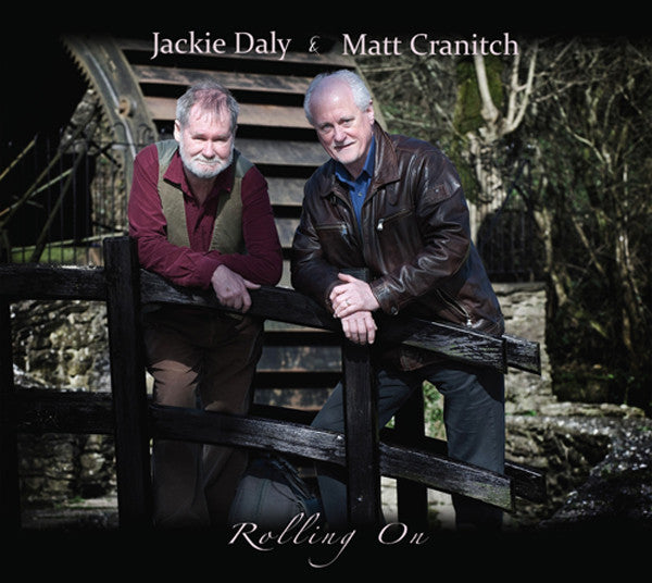 Rolling On - Jackie Daly & Matt Cranitch