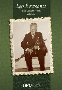 LEO ROWSOME - The Master Pipers - Volume 3