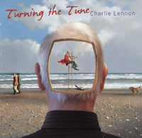 Turning The Tune - Charlie Lennon