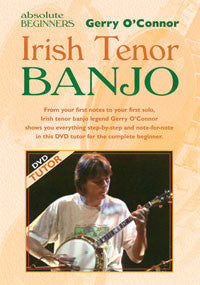 Absolute Beginners Irish Tenor Banjo - Gerry O'Connor