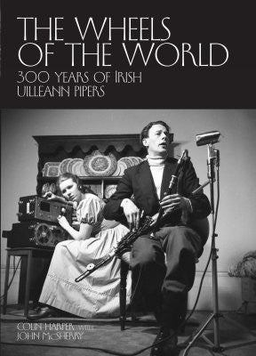 The Wheels of the World - Colin Harper, John McSherry