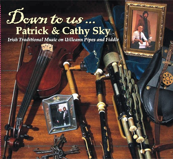 Down To Us - Patrick & Cathy Sky
