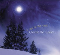A Star In The East - Cherish The Ladies