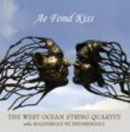 Ae Fond Kiss - West Ocean String Quartet