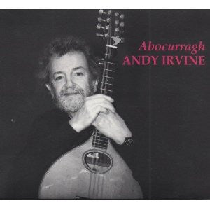 Abocurragh - Andy Irvine