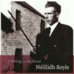A Feeling In The Blood - Neillidh Boyle