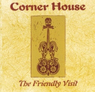 The Friendly Visit - Corner House