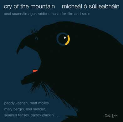 Cry Of The Mountain - Micheal O Suilleabhain