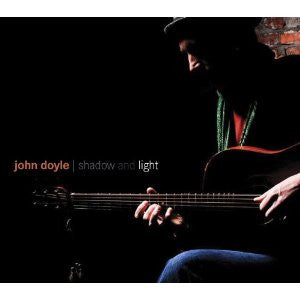 Shadow and Light - John Doyle