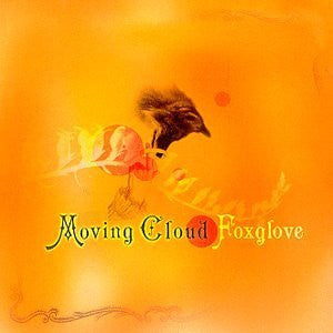 Foxglove - Moving Cloud