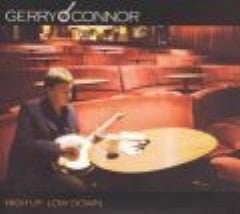 High Up-Low Down - Gerry O'Connor