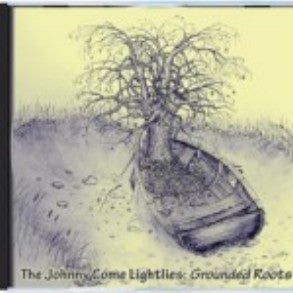 Grounded Roots - The Johnnie Come Lightlies