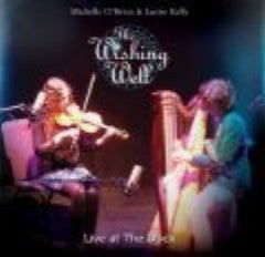 The Wishing Well (Live) - Michelle O Brien & Laoise Kelly