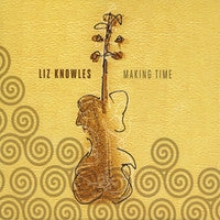 Making Time - Liz Knowles