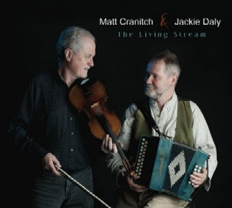 The Living Stream - Matt Cranitch & Jackie Daly