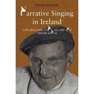 Narrative Singing In Ireland - Hugh Shields