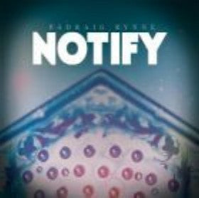 Notify - Padraig Rynne