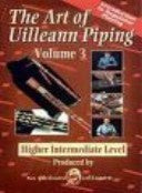 Art Of Uilleann Piping Volume 3 DVD - NPU