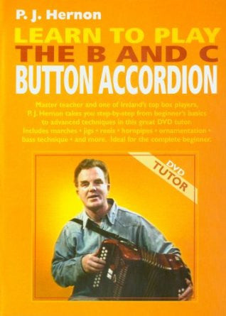 Learn to Play the B & C Button Accordion  DVD - P.J. Hernon