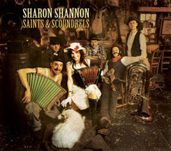 Saints & Scoundrels - Sharon Shannon