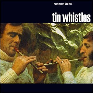 Tin Whistles - Paddy Moloney & Sean Potts