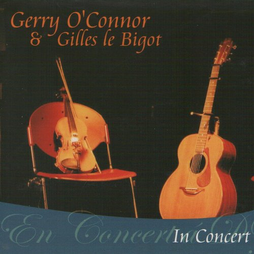 In Concert - Gerry O'Connor & Gilles le Bigot