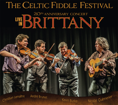 Live in Brittany - Celtic Fiddle Festival