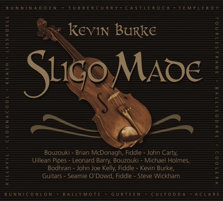 Sligo Made - Kevin Burke