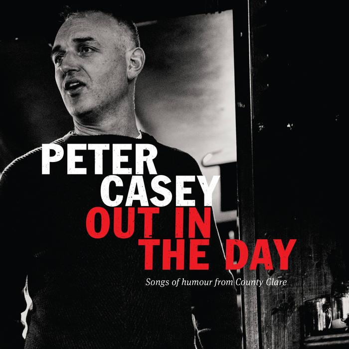 Out In The Day - Peter Casey
