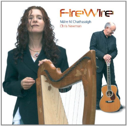 Firewire - Maire Ni Chathasaigh and Chris Newman