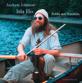Isla Ho - Andy Johnson Fiddle & Mandolin