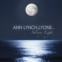 Silvery Light - Ann Lynch Lyons