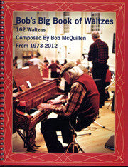 Bob's Big Book of Waltzes - Bob McQuillen