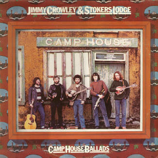 Camp House Ballads - Jimmy Crowley