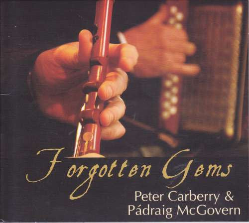 Forgotten Gems - Peter Carberry & Padraig McGovern
