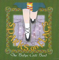Sparks on Flags - Bridge Ceili Band