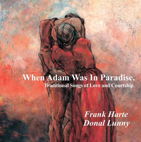 When Adam Was In Paradise - Frank Harte  with Donal Lunny