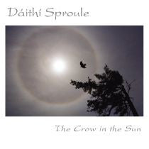 The Crow In The Sun - Daithi Sproule