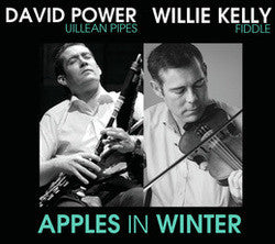 APPLES IN WINTER - David Power & Willie Kelly